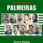 Livro: Os Dez mais do Palmeiras – Mauro Beting