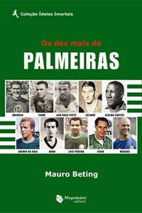 Os 10 Mais do Palmeiras