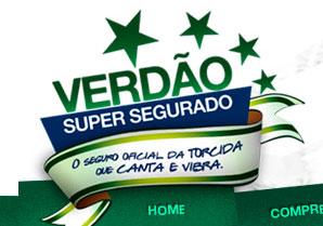 VERDÃO SUPER SEGURADO - SEGUROS UNIMED, PALMEIRAS - WWW.VERDAOSUPERSEGURADO.COM.BR