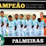 Palmeiras Campeão Brasileiro da Série B 2013